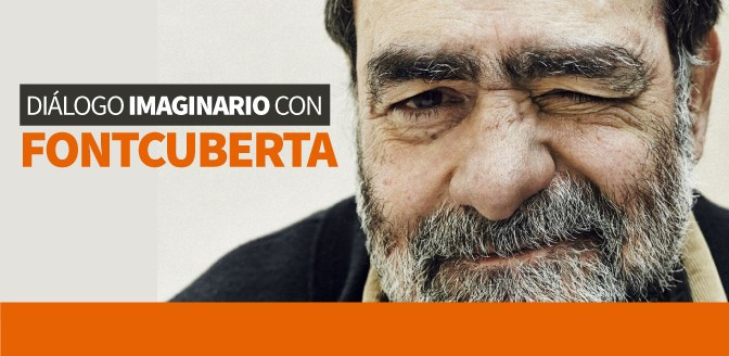 Diálogo imaginario con Joan Fontcuberta