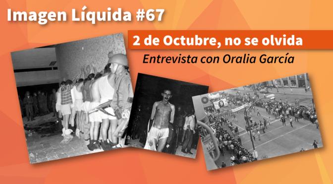"""Imagen Líquida #67 """"2 de octubre, no se olvida"""""""