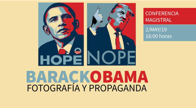 Conferencia magistral: Fotografía y propaganda: el caso Barack Obama