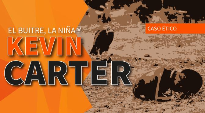 Kevin Carter, la niña y el buitre