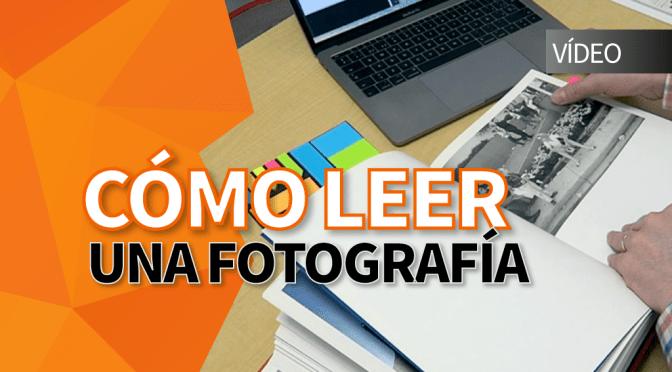 Cómo leer una fotografía