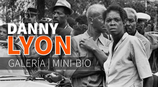 Danny Lyon: Galería y mini-bio