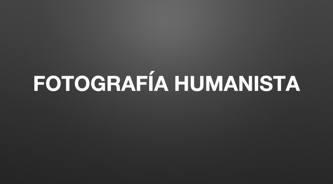 Video: La fotografía humanista