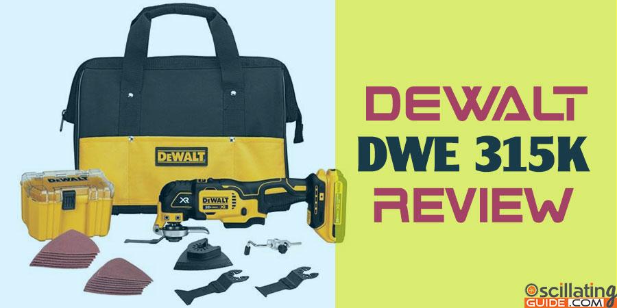 DEWALT DWE315K Review