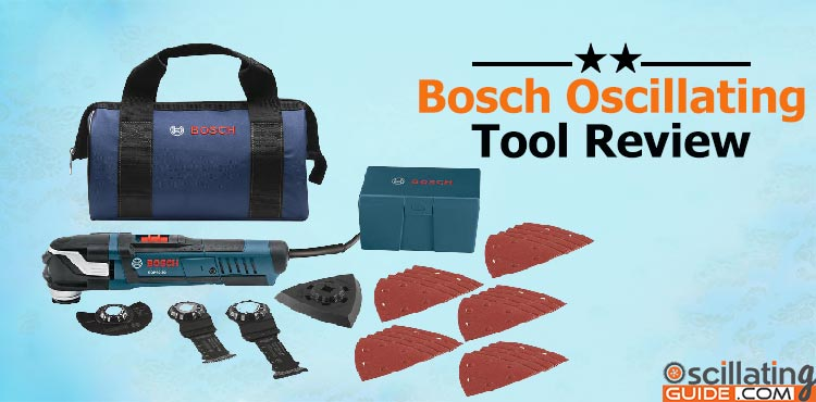 Bosch oscillating tool review