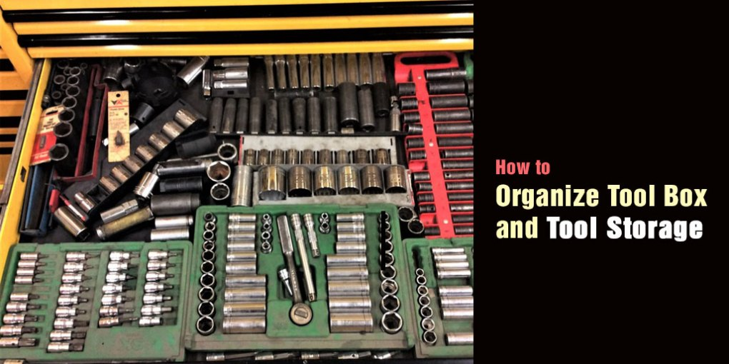 How to Organize Tool Box and Tool Storage
