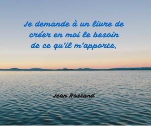 Jean Rostand www.osez-ecrire-votre-roman.com