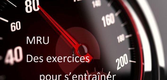 Des exercices sur le MRU pour s'entrainer!