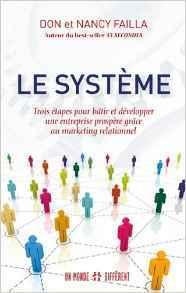 Le système : livre sur le marketing de réseau