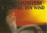ozen communism and zen fire zen wind