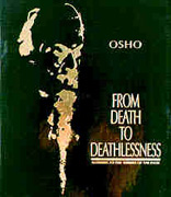 osho from death to deathlessness
