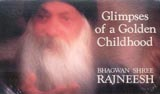 osho glimpses of a golden childhood