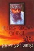 osho the grass grows by itself