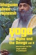 osho yoga the alpha and the omega vol 9