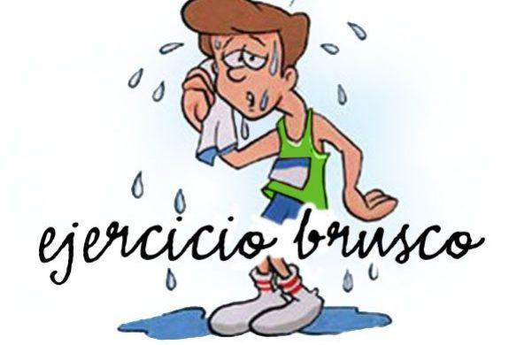ejercicio brusco