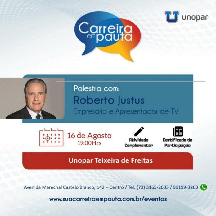 Unopar Teixeira De Freitas Trará Palestra Com Roberto Justus