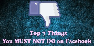 Things You Must Not Do on Facebook
