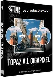 Topaz Gigapixel AI 5.1.7 Crack + Key Full Version 2020