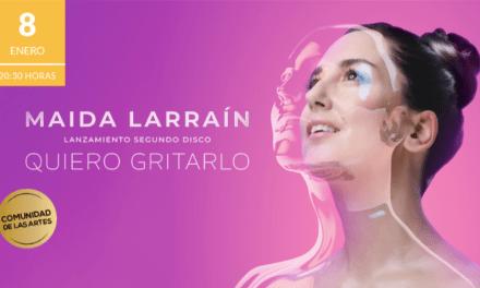 """""""Quiero gritarlo"""" se titula el nuevo disco de Maida Larraín"""