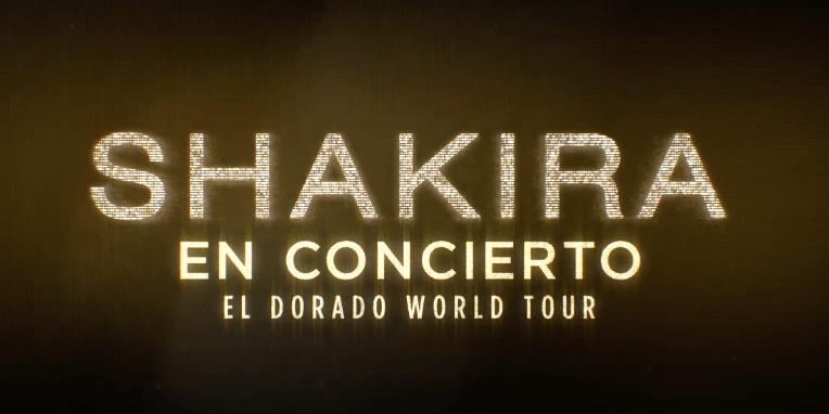 ADELANTO DE 'SHAKIRA IN CONCERT: EL DORADO WORLD TOUR'