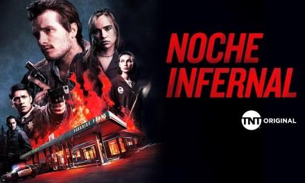 TNT ORIGINAL estrena «NOCHE INFERNAL»