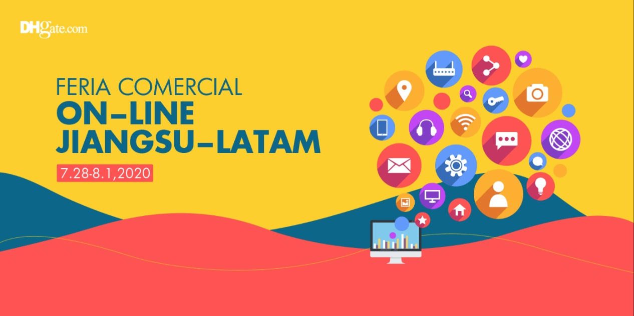 DHgate inaugura la Feria Virtual China de Comercio de Jiangsu LATAM