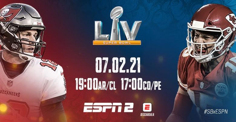 EL EXCITANTE SUPER BOWL LV EN VIVO POR ESPN2 KANSAS CITY CHIEFS vs. TAMPA BAY BUCCANEERS