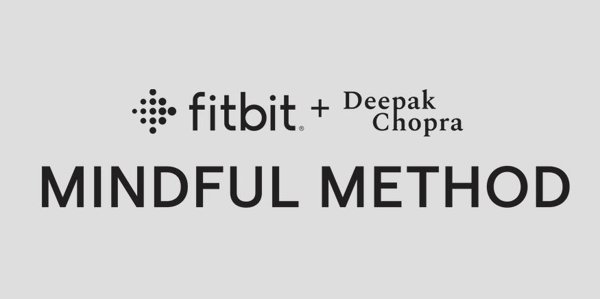 """Fitbit anuncia alianza con Deepak Chopra y estrena la colección de bienestar exclusiva """"Método Mindful de Deepak Chopra"""" para miembros de Fitbit Premium"""