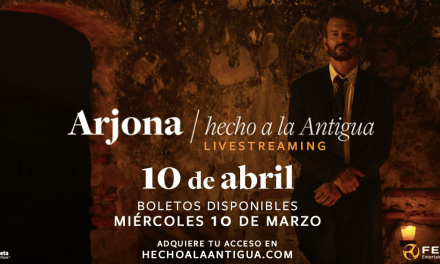 "RICARDO ARJONA ""HECHO A LA ANTIGUA» Un ritual en directo desde Antigua Guatemala"
