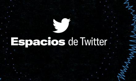 TWITTER: Llegó Espacios, hablemos