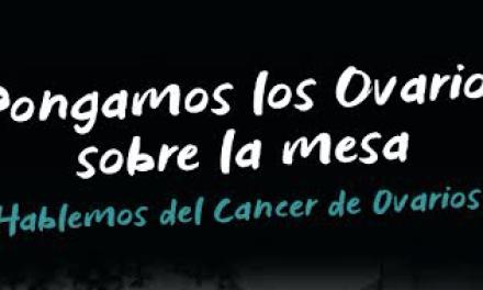 Pongamos los Ovarios Sobre la Mesa: la campaña que busca poner  en la palestra uno de los cánceres más desconocidos para las mujeres
