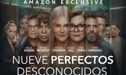 Amazon Prime Video revela el tráiler completo de la esperada serie dramática Nueve Perfectos Desconocidos