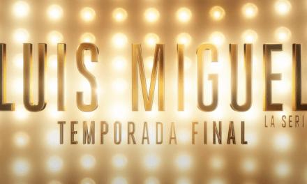El Sol revela la fecha y primer avance de la tercera y última temporada de Luis Miguel, La Serie