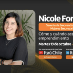 """Nicole Forttes en """"Visión de Líderes"""" : Emprendimientos femeninos: cómo convertirse en startups exitosas"""