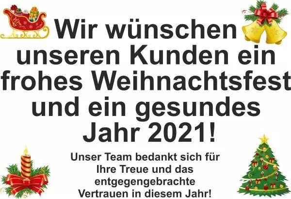 Wir wünschen unseren Kunden ein frohes Weihnachtsfest und ein gesundes Jahr 2021! Unser Team bedankt sich für Ihre Treue und das entgegengebrachte Vertrauen in diesem Jahr!