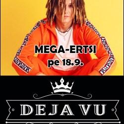 Mega-Ertsi Deja Vussa pe 18.9.2010