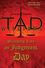 "Cover of Sleeping Late on Judgement Day, third volume in Tad Williams' ""Bobby Dollar"" books."