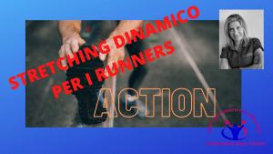 simonetta-alibrandi-osteopata-roma-posturologo-personal-trainer-stretching-dinamico-corsa.postura-corretta-esercizi corsa