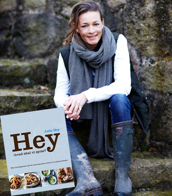 Julie Hey, forfatter til kogebogen Hey - hvad skal vi spise?