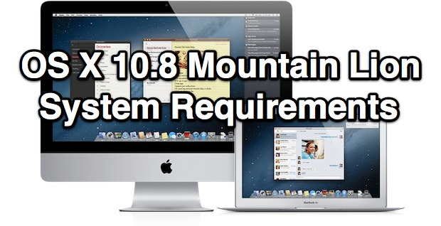 OS X Mountain Lion System Requirements