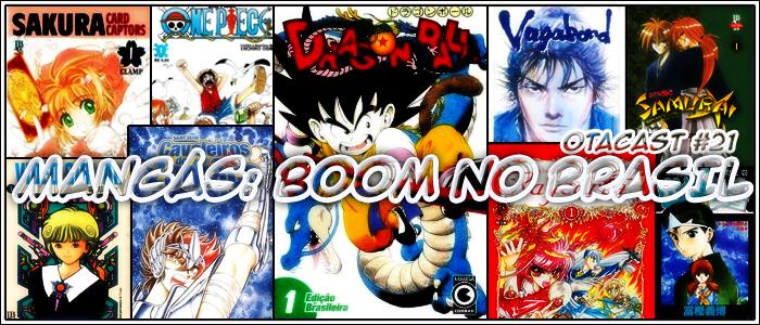 Otacast #22 – O Boom dos mangas no Brasil
