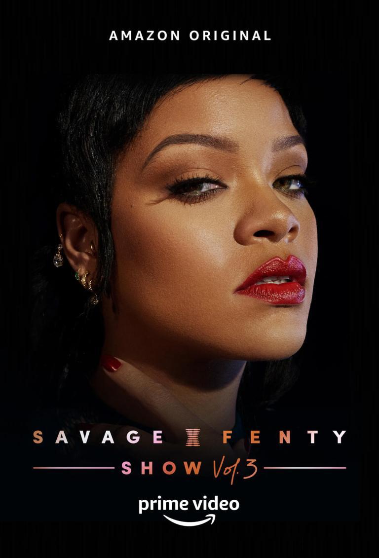 Rihanna é destaque do novo pôster de Savage X Fenty Show Vol. 3, desfile de sua marca de roupas e divulgado pela Amazon Pirme Video