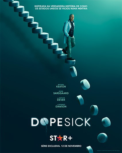 Cartaz promocional de Dopesick, série Star+