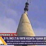 20 YIL ÖNCE BUGÜN 27.06.1998'de KOZAN'DA YAŞANAN DEPREM