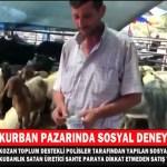 SOSYAL BİR DENEYLE KURBAN PAZARLARINDA SAHTE PARAYA DİKKAT ÇEKTİLER
