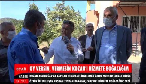 """ZEYDAN KARALAR """"OY VERSİN VERMESİN KOZAN'I HİZMETE BOĞACAĞIM"""""""