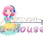 アニソンバー a-House(旭川)