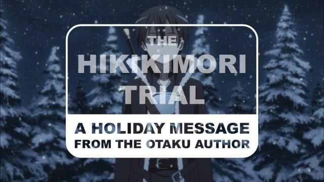 The Hikikomori Trial