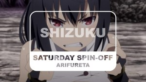 Arifureta Saturday Spin-off Shizuku