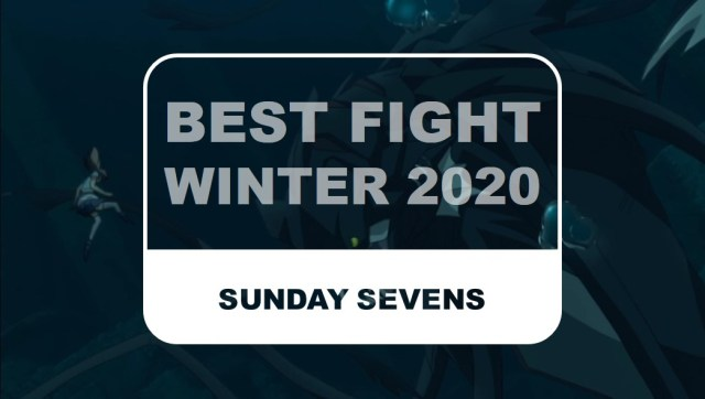 The Otaku Author Sunday Sevens Best Fight Winter 2020